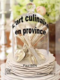 L'art culinaire en province