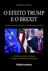 O Efeito Trump e o Brexit