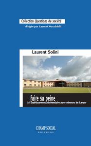 Livre numérique Faire sa peine à l'Établissement pénitentiaire pour mineurs de Lavaur