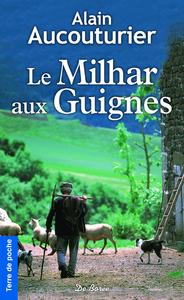 Le Milhar aux guignes