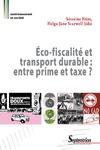 Livre numérique Éco-fiscalité et transport durable: entre prime et taxe?