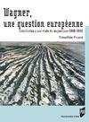 Livre numérique Wagner, une question européenne