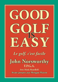 Good Golf is Easy !