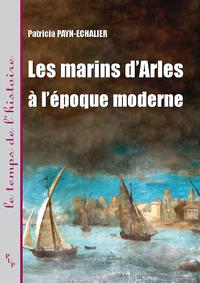 Livre numérique Les marins d'Arles à l'époque moderne