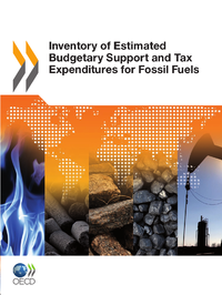 Inventory of Estimated Budgetary Support and Tax Expenditures for Fossil Fuels