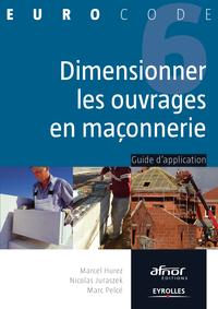 Dimensionner les ouvrages en maçonnerie, GUIDE D'APPLICATION