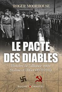 Le pacte des diables : une histoire de l'alliance entre Hitler et Staline (1939-1941)