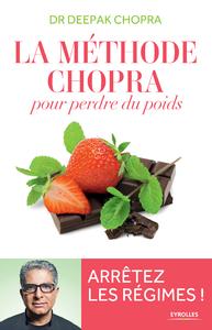 La méthode Chopra pour perdre du poids