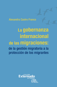 Livre numérique La gobernanza internacional de las migraciones