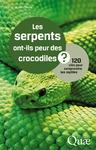 Livre numérique Les serpents ont-ils peur des crocodiles ?