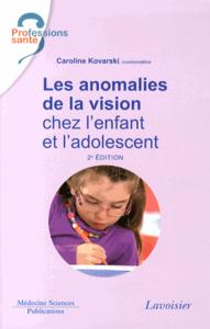 Livre numérique Les anomalies de la vision chez l'enfant et l'adolescent
