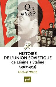 Histoire de l'Union soviétique de Lénine à Staline (1917-1953), « Que sais-je ? » n° 2963