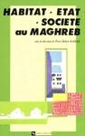 Livre numérique Habitat, État, société au Maghreb