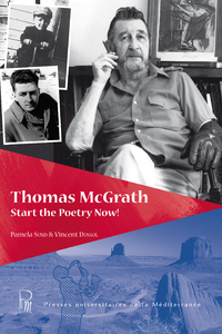 Thomas McGrath. Start the Poetry Now!