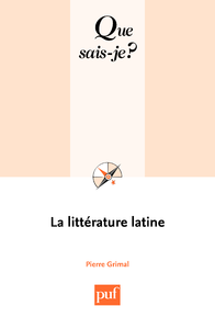 La littérature latine, « Que sais-je ? » n° 327