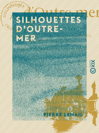 Silhouettes d'Outre-mer