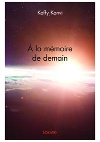À la mémoire de demain