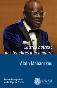 Lettres noires: des ténèbres à la lumière