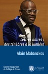 Livre numérique Lettres noires: des ténèbres à la lumière
