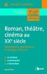 Livre numérique Roman, théâtre, cinéma au XXeme siècle
