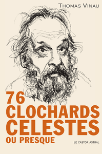 76 clochards célestes (ou presque)
