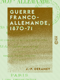 Guerre franco-allemande, 1870-71, Notes et souvenirs d'un cur? de la banlieue de Paris