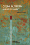 Livre numérique Pratique du massage dans les psychothérapies à médiation corporelle