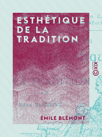 Esth?tique de la tradition