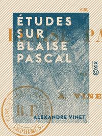 ?tudes sur Blaise Pascal