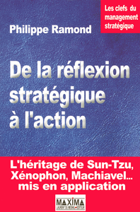 De la r?flexion strat?gique ? l'action