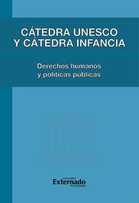 Livre numérique Cátedra Unesco y Cátedra Infancia : derechos humanos y políticas pública