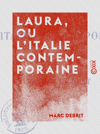 Laura, ou L'Italie contemporaine