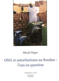 Livre numérique ONG et autoritarisme au Soudan: l'eau en question