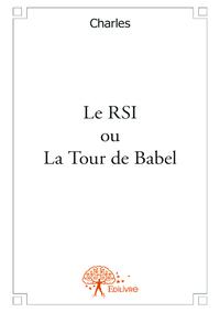 Le RSI ou La Tour de Babel