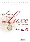 Livre numérique Histoire du luxe en France