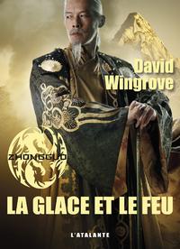 La Glace et le Feu, Zhongguo, T4
