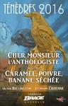 Livre numérique Cher monsieur l'anthologiste, suivi de Caramel, poivre, banane séchée