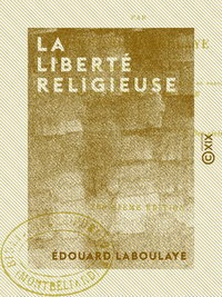 La Libert? religieuse