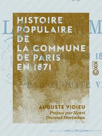 Histoire populaire de la Commune de Paris en 1871