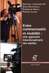 Livre numérique Entre communautés et mobilité: une approche interdisciplinaire des médias