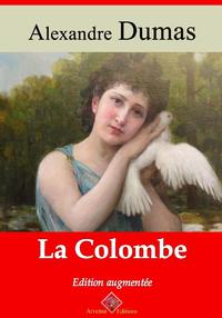 La Colombe – suivi d'annexes, Nouvelle édition 2019