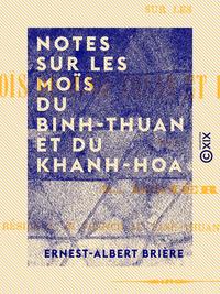 Notes sur les Moïs du Binh-Thuan et du Khanh-Hoa