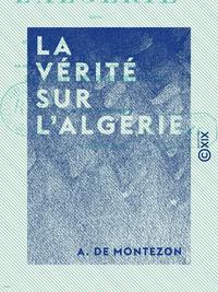 La Vérité sur l'Algérie