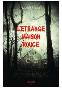 L'Étrange Maison rouge