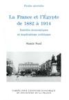 Livre numérique La France et l'Égypte de 1882 à 1914