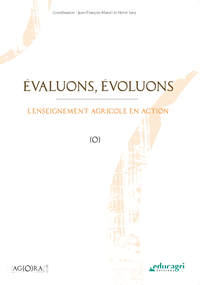 Évaluons, évoluons (ePub), L'enseignement agricole en action