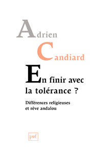 En finir avec la tolérance ?, Différences religieuses et rêve andalou