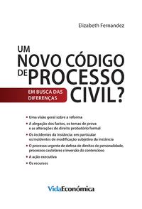 Um Novo Código de Processo Civil?, Em busca das diferenças