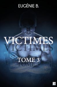 Victimes - Tome 3