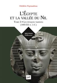 L'Égypte et la vallée du Nil. Tome 3